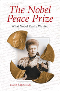 Fredrik S. Heffermehl: The Nobel Peace Prize: What Nobel Really Wanted